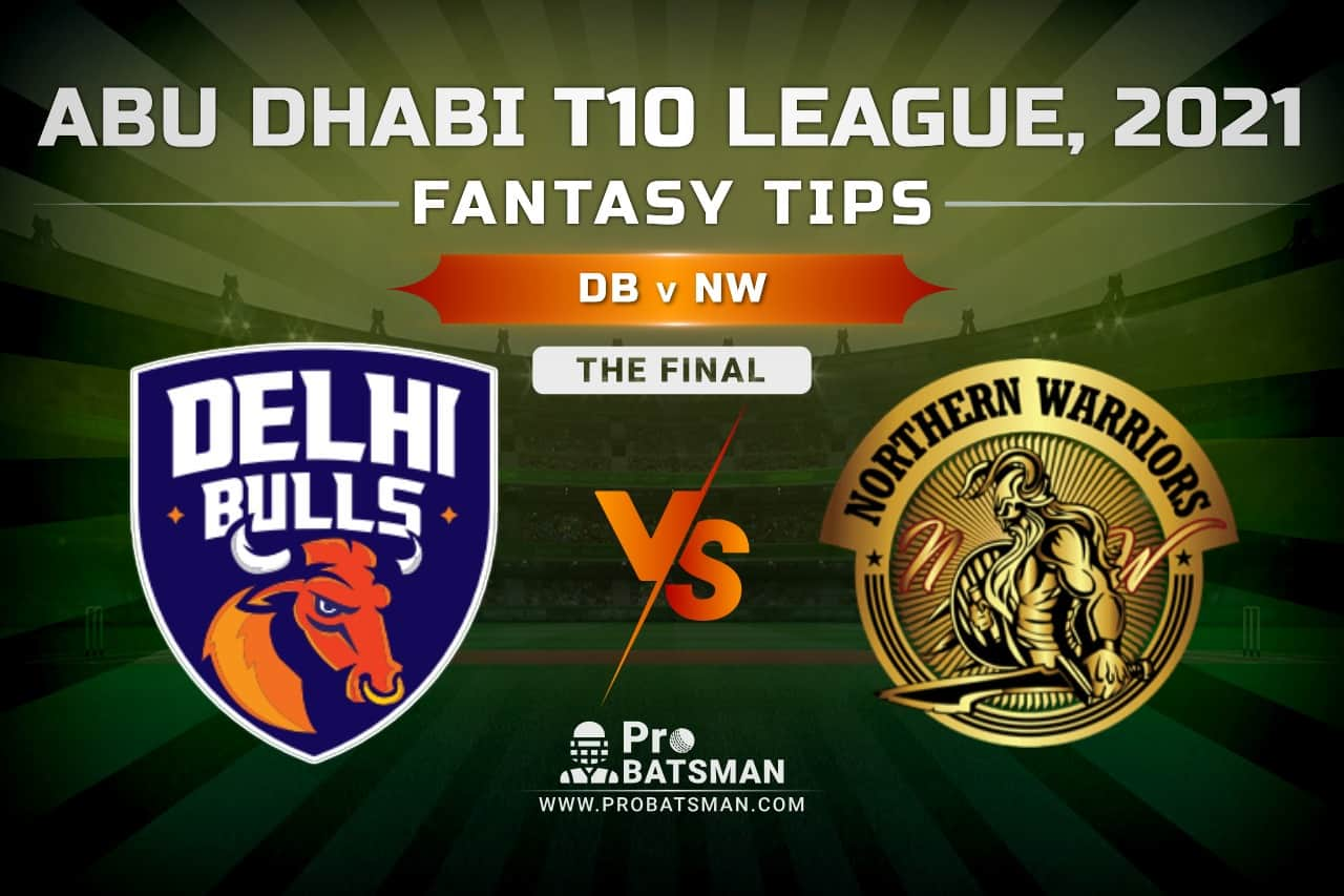DB vs NW Dream11 Prediction, Fantasy Cricket Tips: Playing XI, Pitch Report and Injury Update – Abu Dhabi T10 League 2021, The Final