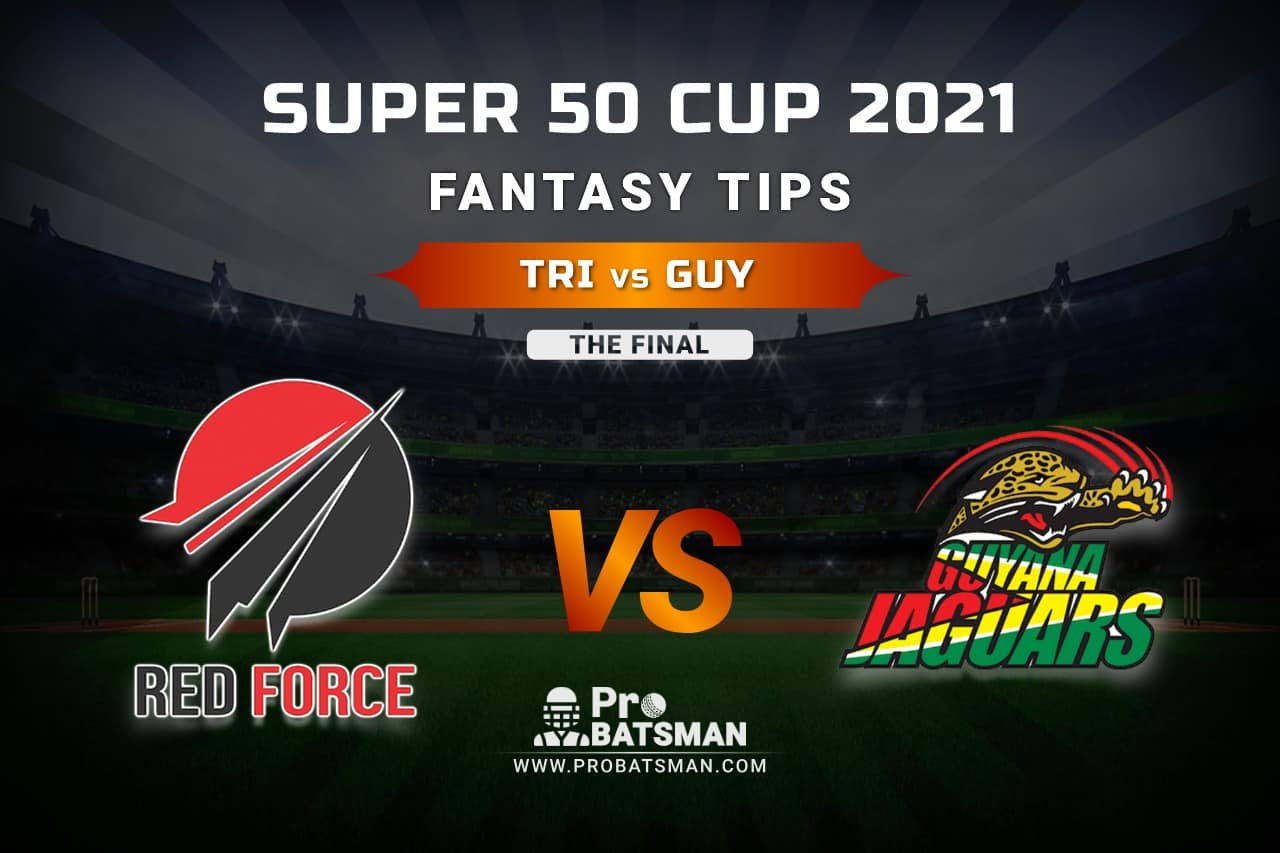 TRI vs GUY Dream11 Prediction, Fantasy Cricket Tips: Playing XI, Weather, Pitch Report, Head-to-Head and Injury Update – Super 50 Cup 2021, The Final