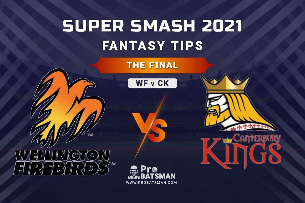 WF vs CK Dream11 Fantasy Prediction: Playing 11, Pitch Report, Weather Forecast, Stats, Squads, Top Picks, Match Updates, The Final – Super Smash 2020-21