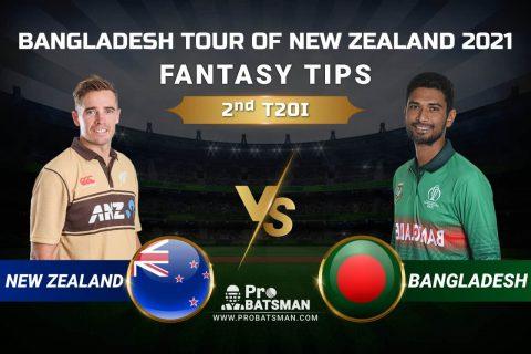 NZ vs BAN Dream11 Prediction: New Zealand vs Bangladesh 2nd T20I Playing XI, Pitch Report, Injury & Match Updates – Bangladesh Tour of New Zealand 2021