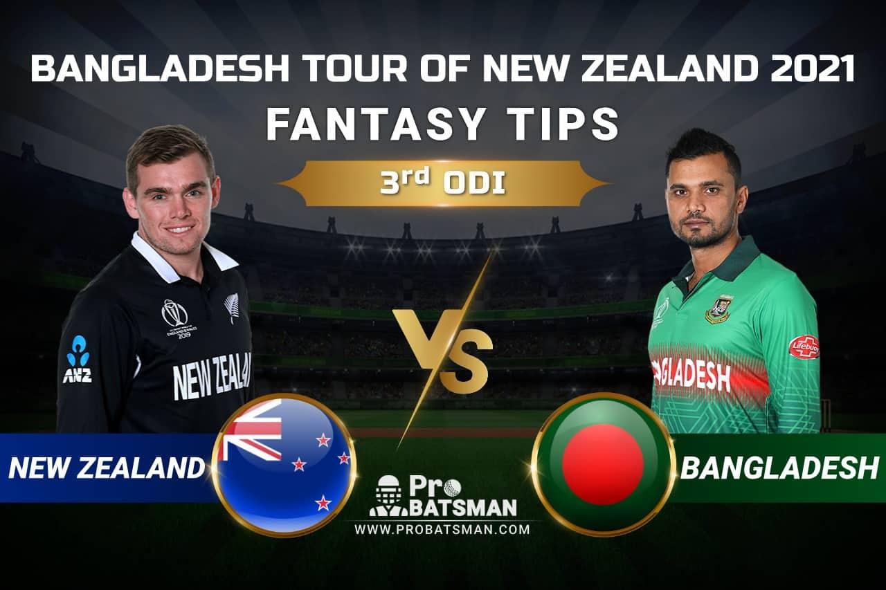 NZ vs BAN Dream11 Prediction: New Zealand vs Bangladesh 3rd ODI Playing XI, Pitch Report, Injury & Match Updates – Bangladesh Tour of New Zealand 2021