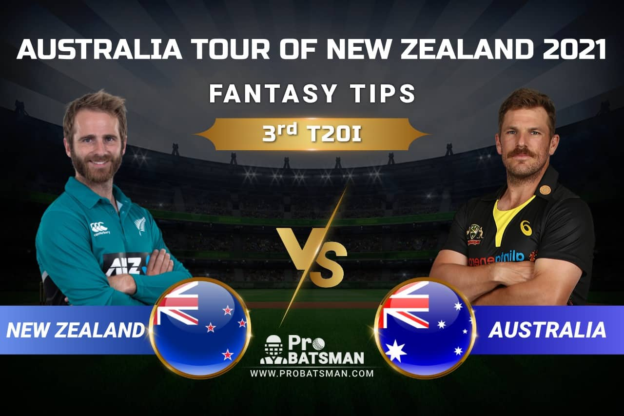 NZ vs AUS 3rd T20I Dream11 Prediction: Fantasy Tips, Playing XI, Pitch Report, Injury & Match Updates – Australia Tour of New Zealand 2021