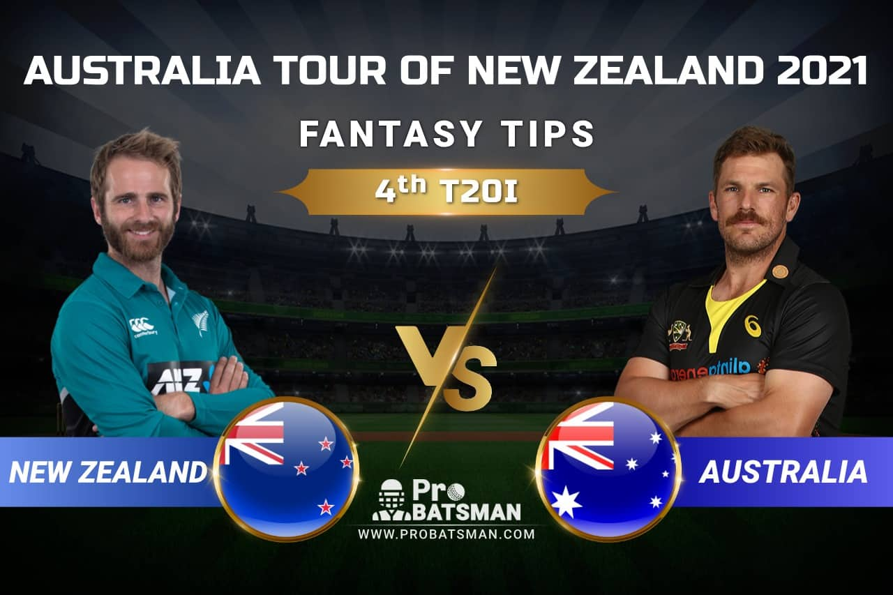 NZ vs AUS 4th T20I Dream11 Prediction: Fantasy Tips, Playing XI, Pitch Report, Injury & Match Updates – Australia Tour of New Zealand 2021