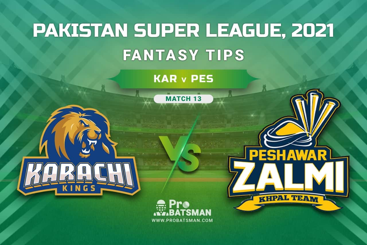 PSL 2021, Match 13 - KAR vs PES Dream11 Prediction, Fantasy Cricket Tips: Playing XI, Stats, Pitch Report, Injury & Availability Updates