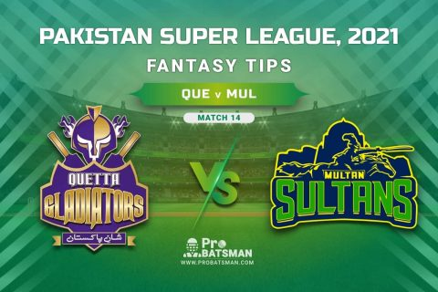 PSL 2021, Match 14 - QUE vs MUL Dream11 Prediction, Fantasy Cricket Tips: Playing XI, Stats, Pitch Report, Injury & Availability Updates