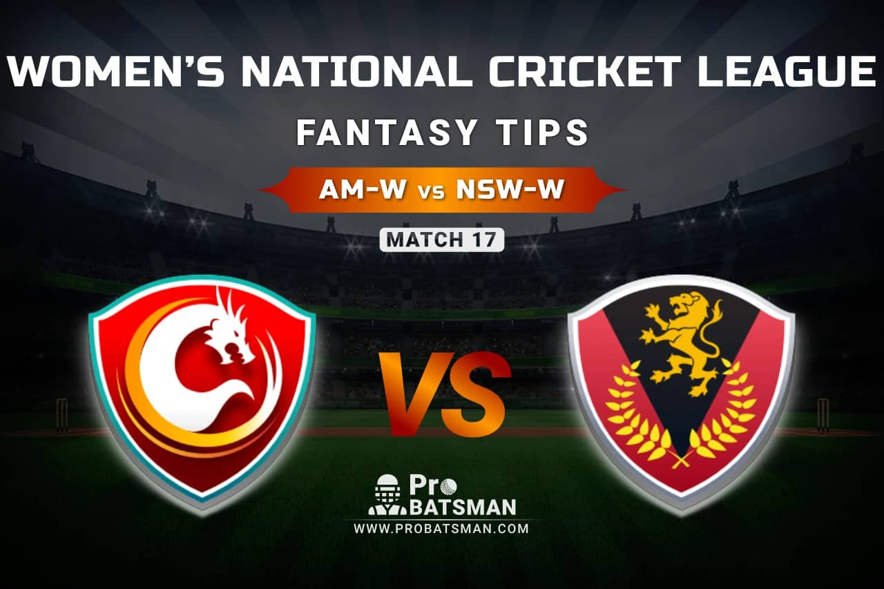 AM-W vs NSW-W Dream11 Prediction, Fantasy Cricket Tips: Playing XI, Weather, Pitch Report, & Injury Update – Women's National Cricket League 2021, Match 17