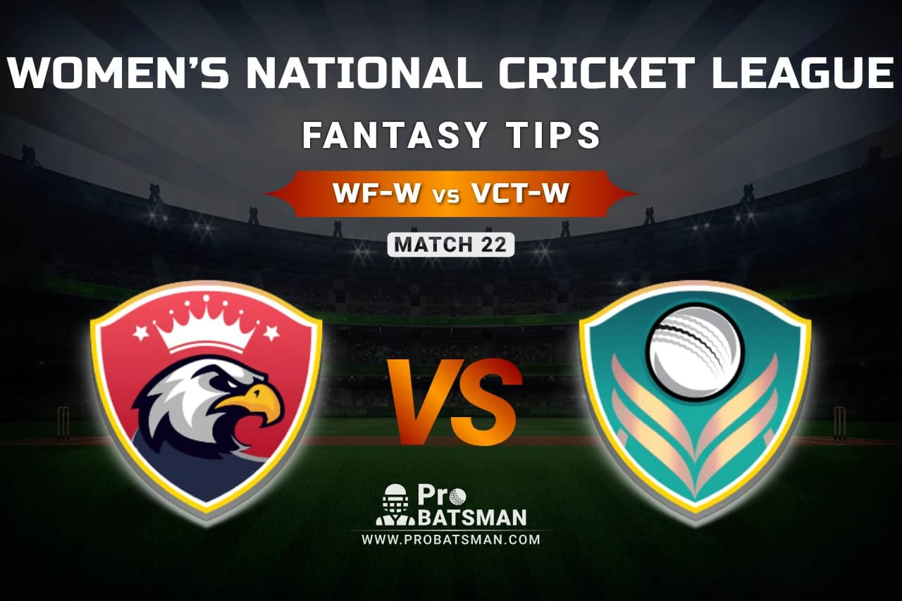 WF-W vs VCT-W Dream11 Prediction, Fantasy Cricket Tips: Playing XI, Weather, Pitch Report, & Injury Update – Women's National Cricket League 2021, Match 23