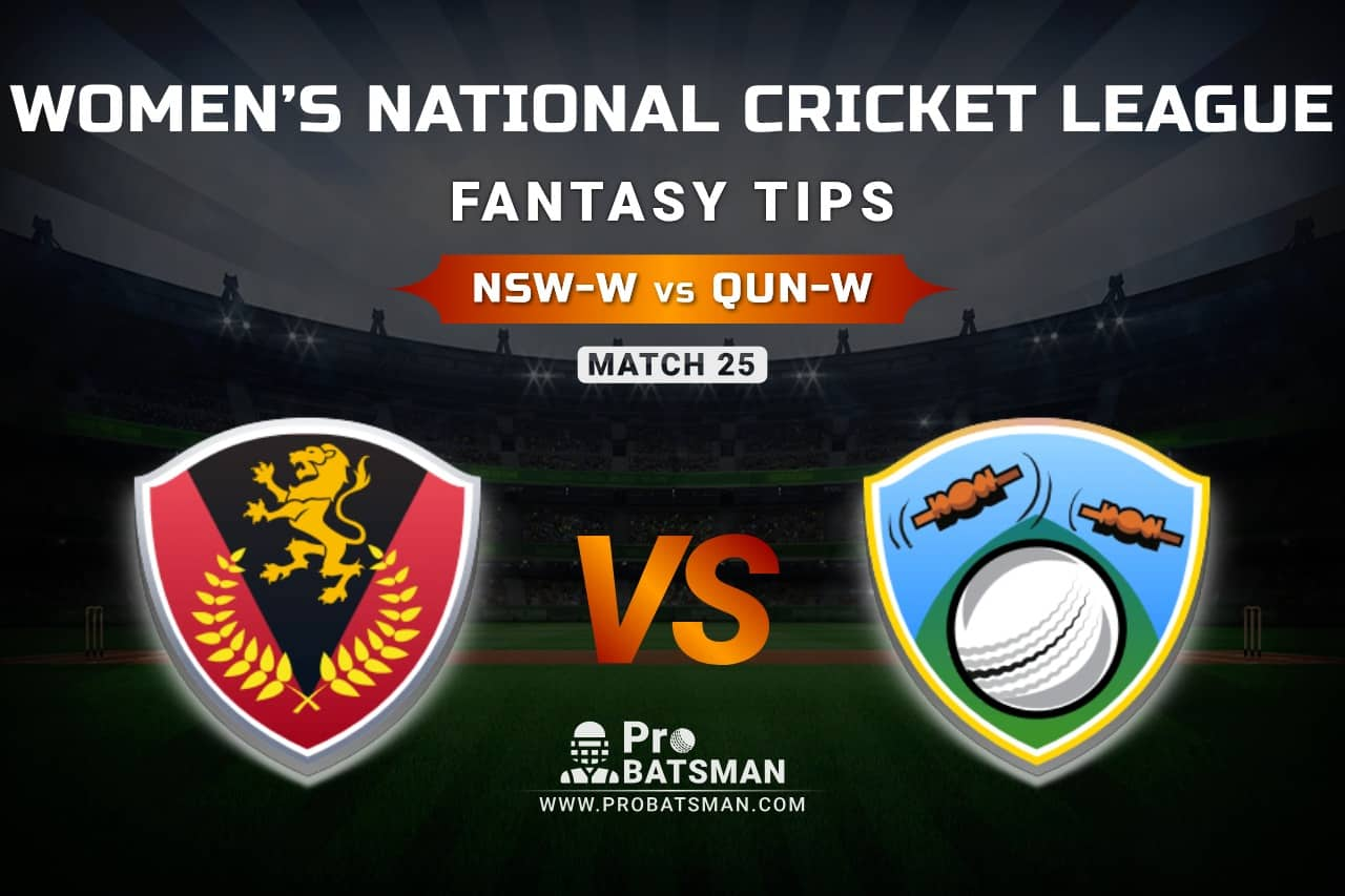 NSW-W vs QUN-W Dream11 Prediction, Fantasy Cricket Tips: Playing XI, Weather, Pitch Report, & Injury Update – Women's National Cricket League 2021, Match 25