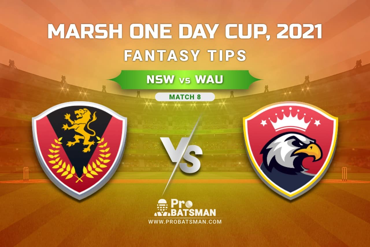 NSW vs WAU Dream11 Prediction, Fantasy Cricket Tips: Playing XI, Weather, Pitch Report, Injury Update – Marsh One Day Cup 2021, Match 8