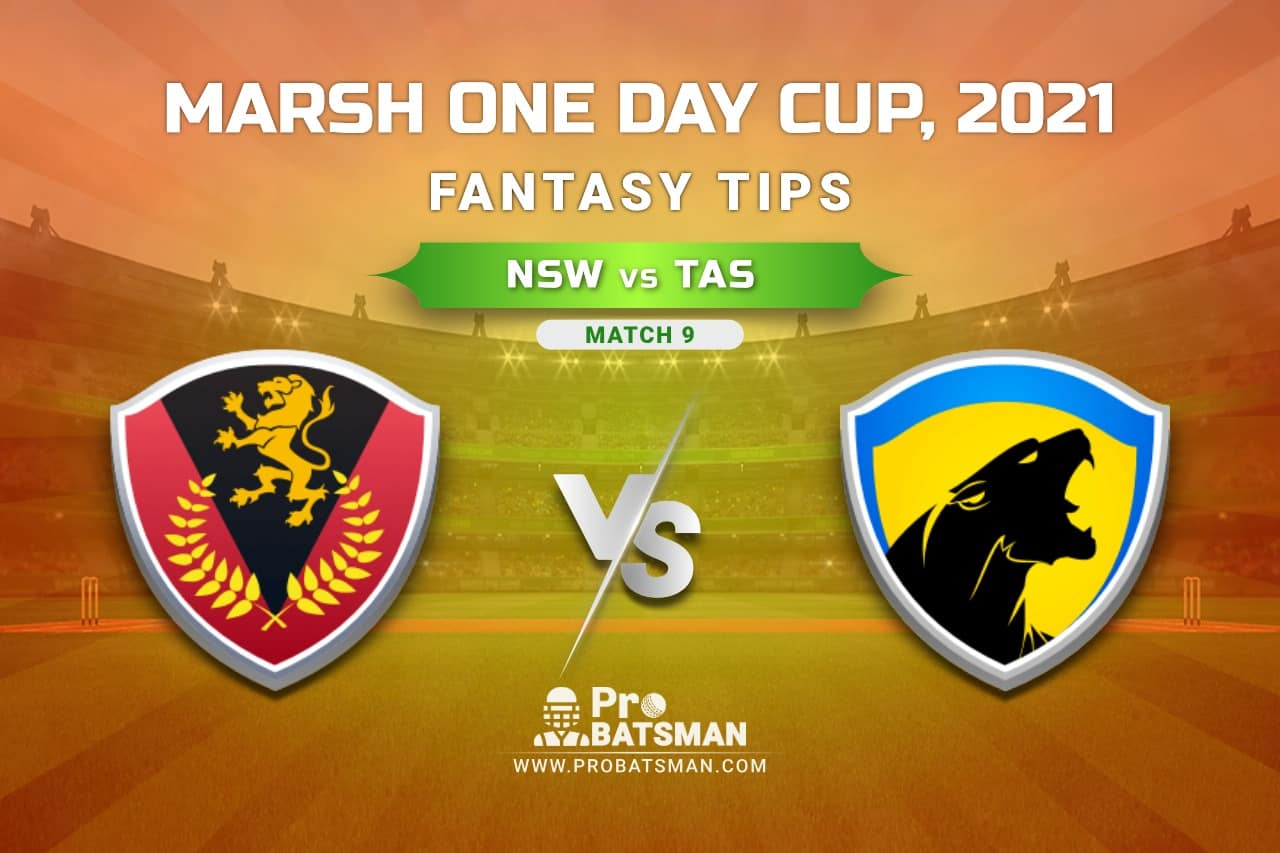 NSW vs TAS Dream11 Prediction, Fantasy Cricket Tips: Playing XI, Weather, Pitch Report, Injury Update – Marsh One Day Cup 2021, Match 9