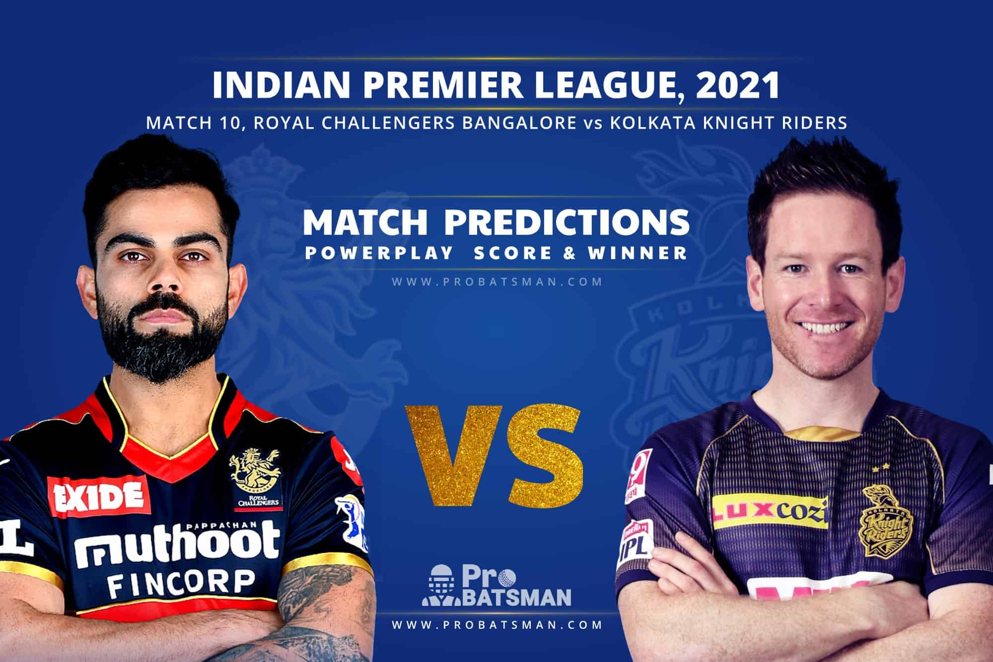 IPL 2021: RCB vs KKR – Match 10, Match Prediction – Who Will Win Today's Match?