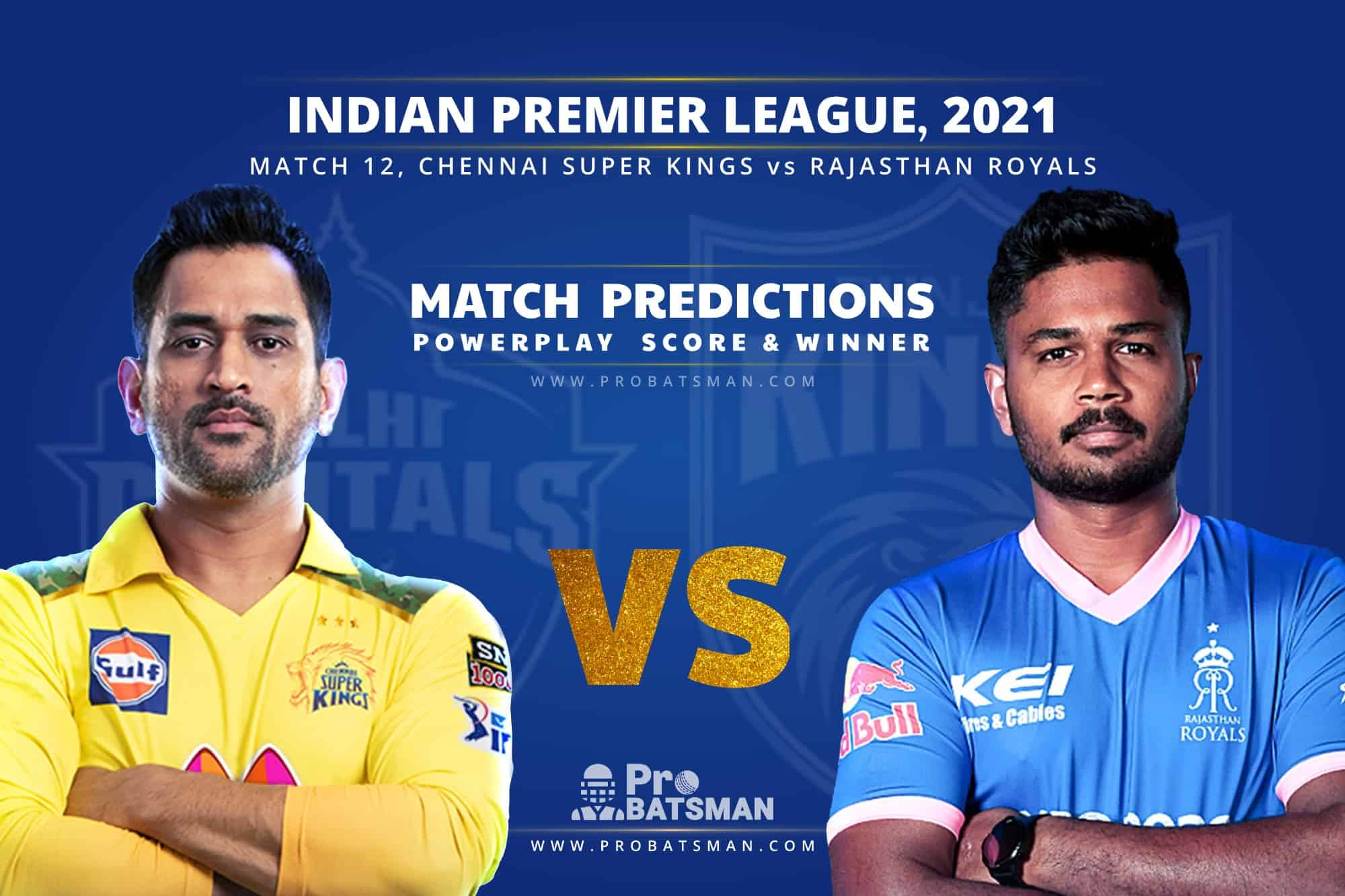 IPL 2021: CSK vs RR – Match 12, Match Prediction – Who Will Win Today's Match?