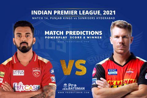 IPL 2021: PBKS vs SRH – Match 14, Match Prediction – Who Will Win Today's Match?