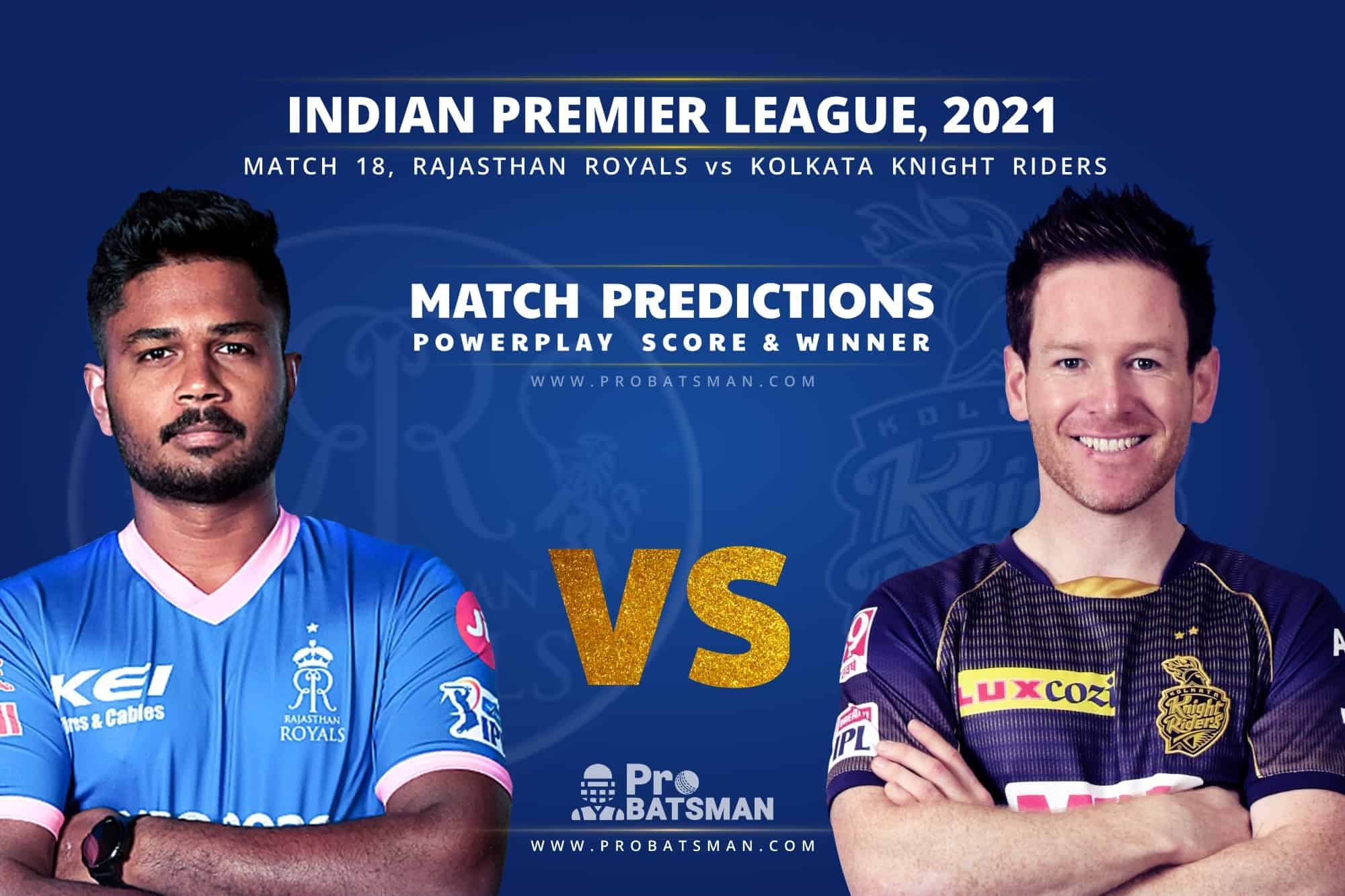 IPL 2021: RR vs KKR – Match 18, Match Prediction – Who Will Win Today's Match?