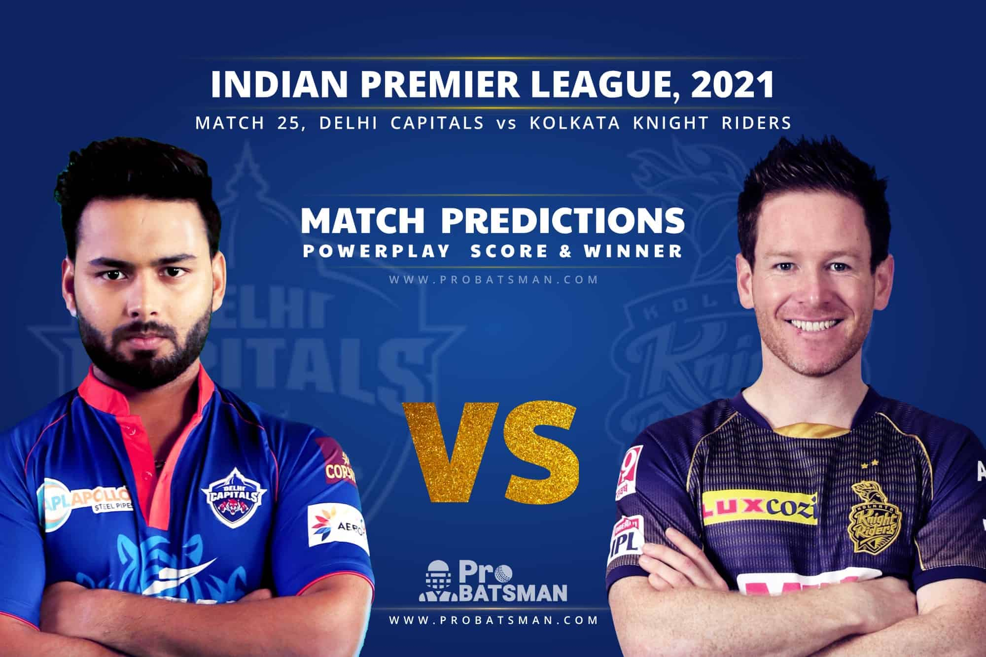 IPL 2021: DC vs KKR– Match 25, Match Prediction – Who Will Win Today's Match?
