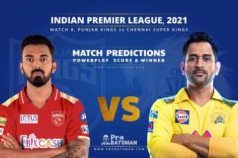 IPL 2021: PBKS vs CSK – Match 8, Match Prediction – Who Will Win Today's Match?
