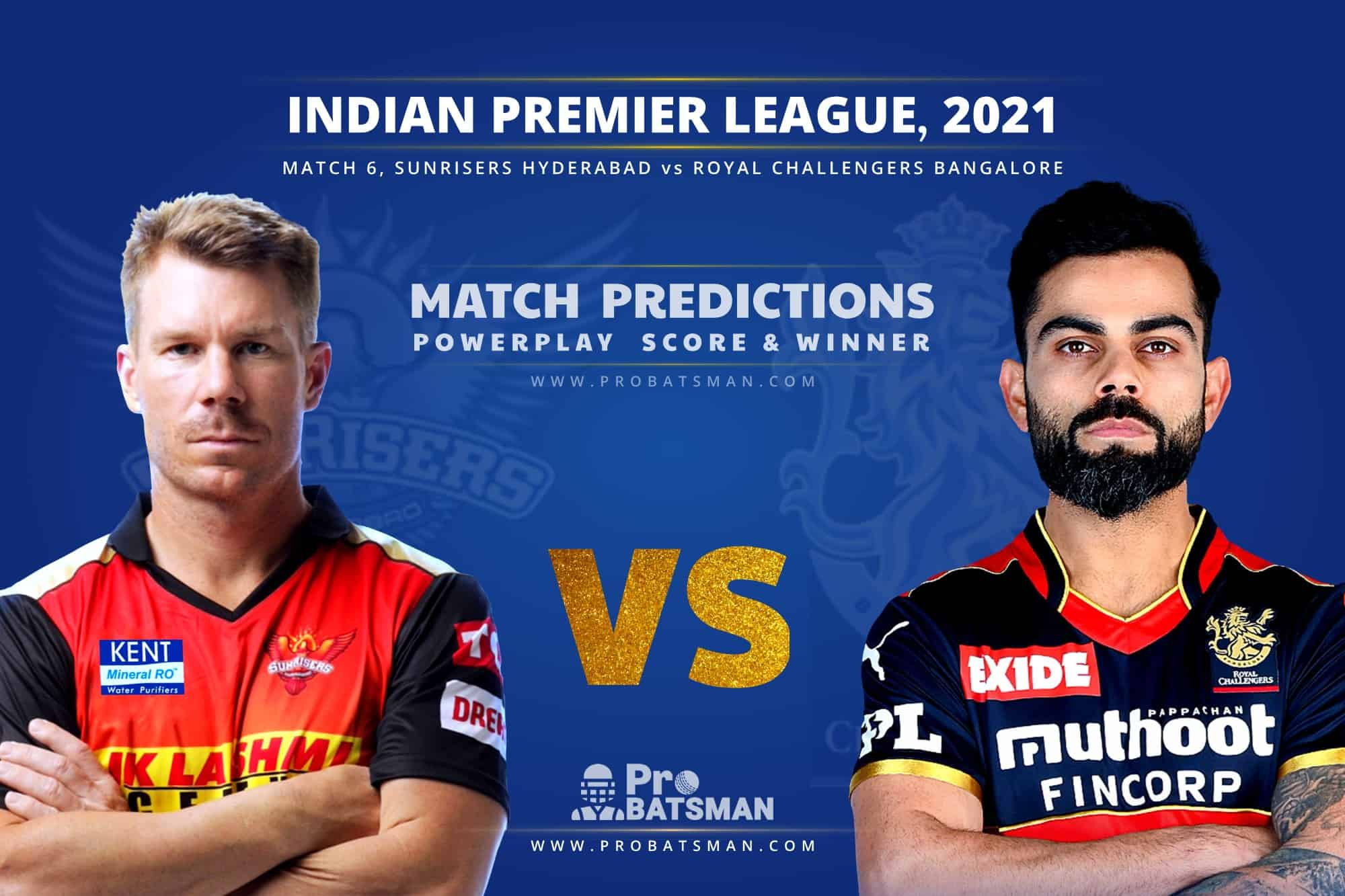 IPL 2021: SRH vs RCB – Match 6, Match Prediction – Who Will Win Today's Match?