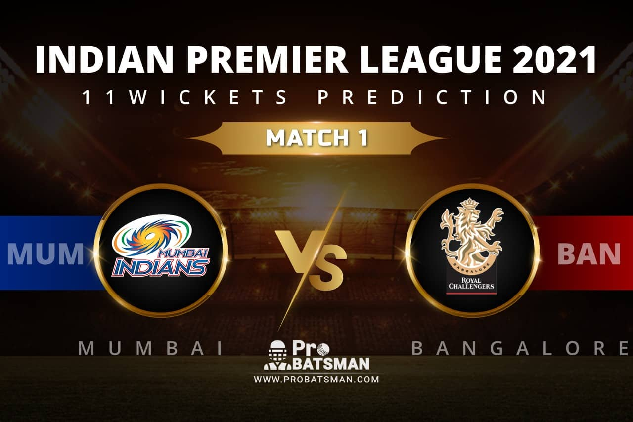 MUM vs BAN 11Wickets Prediction: Fantasy Cricket Tips, Playing XI, Pitch Report, Stats, Match & Injury Updates, Indian Premier League (IPL) 2021
