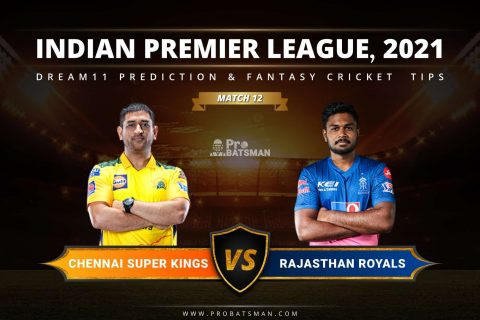 CSK vs RR Dream11 Prediction: Fantasy Cricket Tips, Playing XI, Pitch Report, Stats & Injury Updates of Match 12, IPL 2021