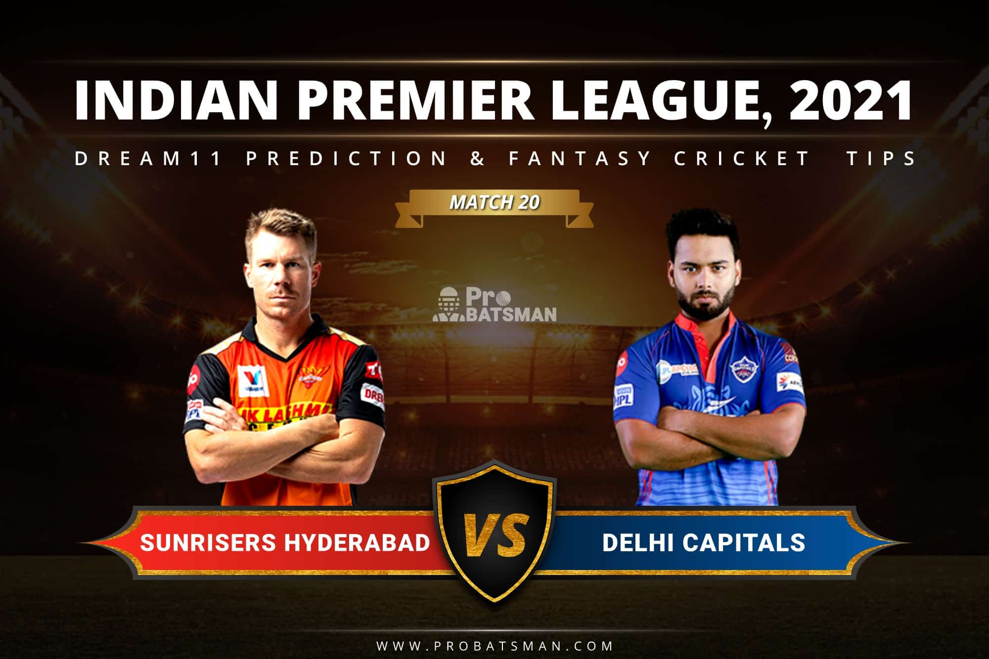 SRH vs DC Dream11 Prediction: Fantasy Cricket Tips, Playing XI, Pitch Report, Stats & Injury Updates of Match 20, IPL 2021