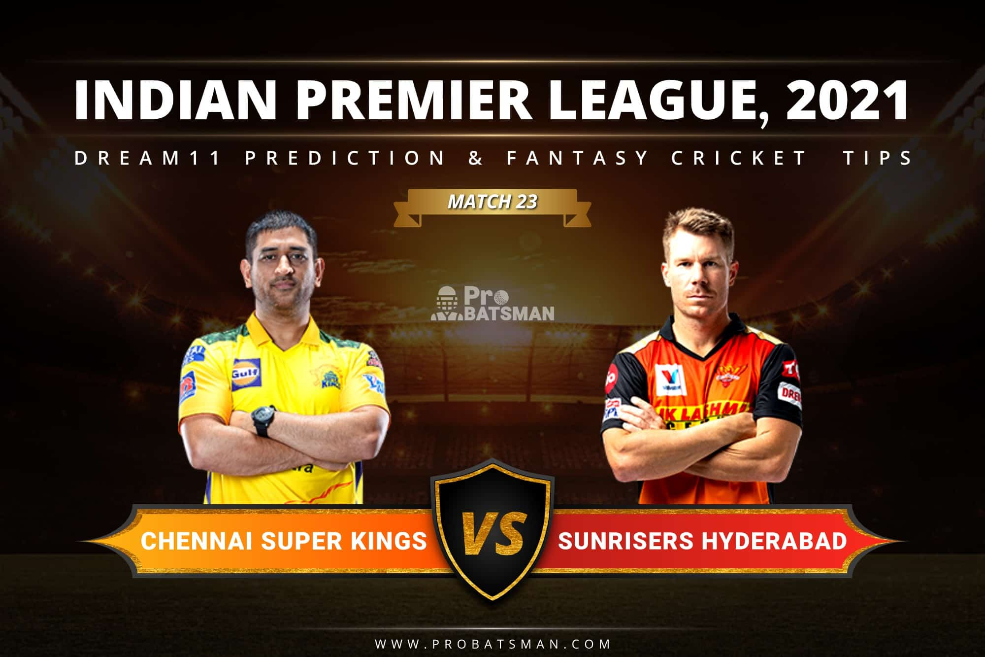 CSK vs SRH Dream11 Prediction: Fantasy Cricket Tips, Playing XI, Pitch Report, Stats & Injury Updates of Match 23, IPL 2021