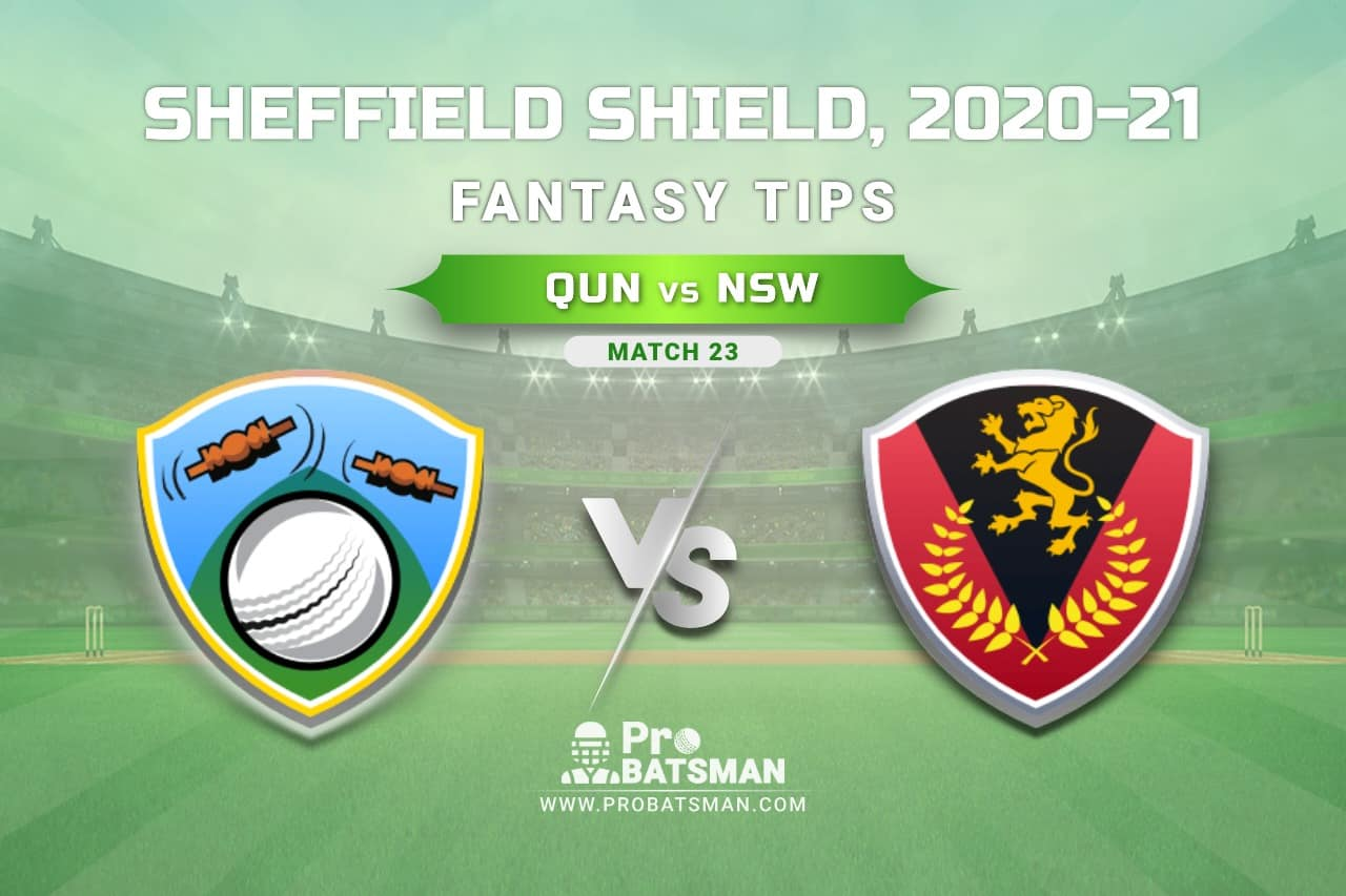 QUN vs NSW Dream11 Team Prediction - Fantasy Cricket Tips, Pitch Report, Playing 11 & Injury Update of Sheffield Shield 2020-21, Match 23
