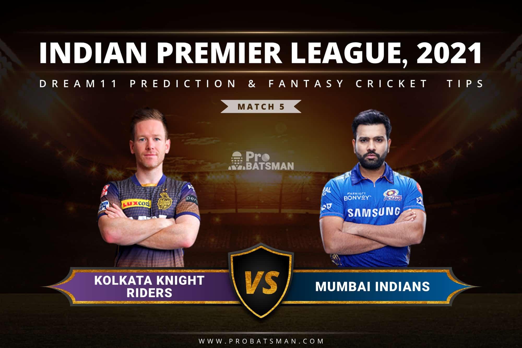 IPL 2021, Match 5 - KKR vs MI Dream11 Prediction: Fantasy Cricket Tips, Playing XI, Pitch Report, Stats, Match & Injury Updates