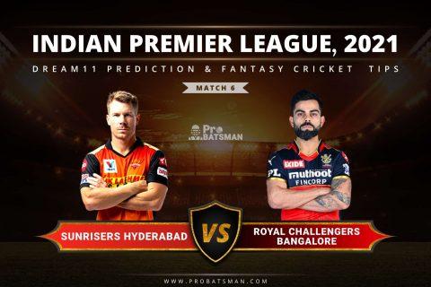 IPL 2021, Match 6 - SRH vs RCB Dream11 Prediction: Fantasy Cricket Tips, Playing XI, Pitch Report, Stats, Match & Injury Updates