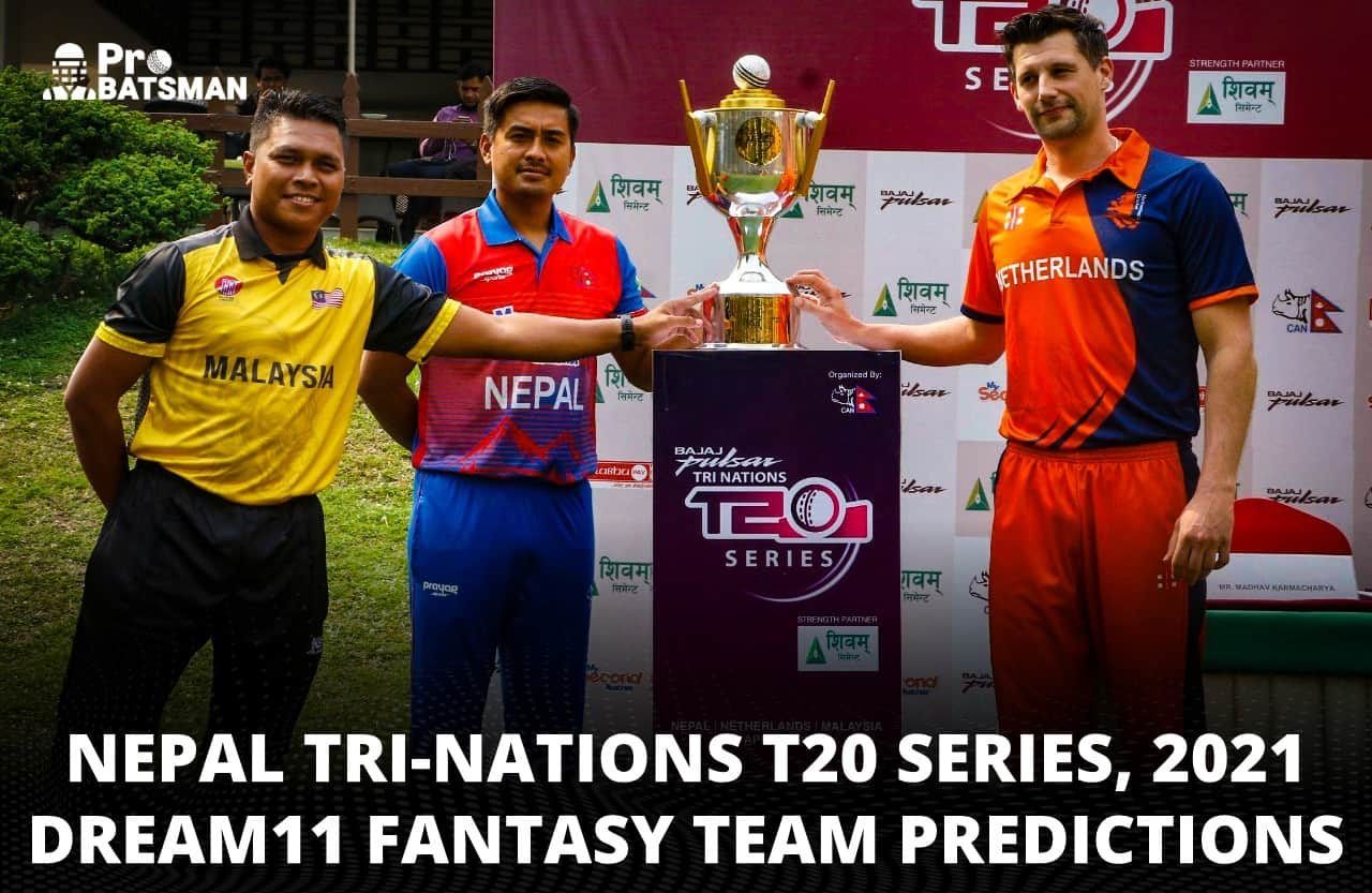 Dream11 Prediction, Playing XI, Pitch Report, Injury & Match Updates – Nepal Tri-Nations T20 Series, 2021