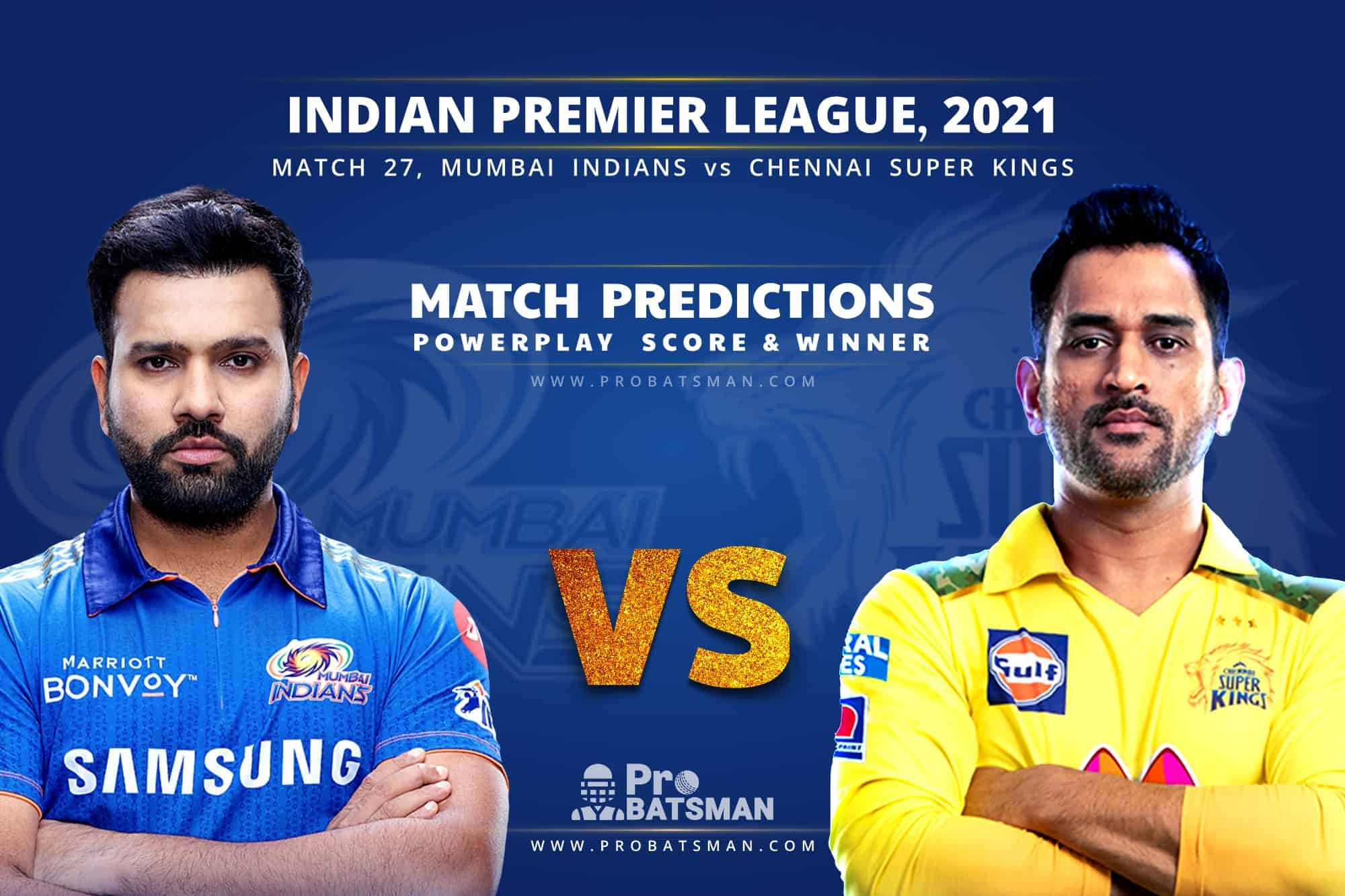 IPL 2021: MI vs CSK – Match 26, Match Prediction – Who Will Win Today's Match?