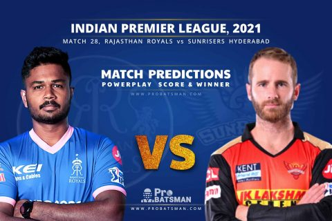 IPL 2021: RR vs SRH – Match 28, Match Prediction – Who Will Win Today's Match?