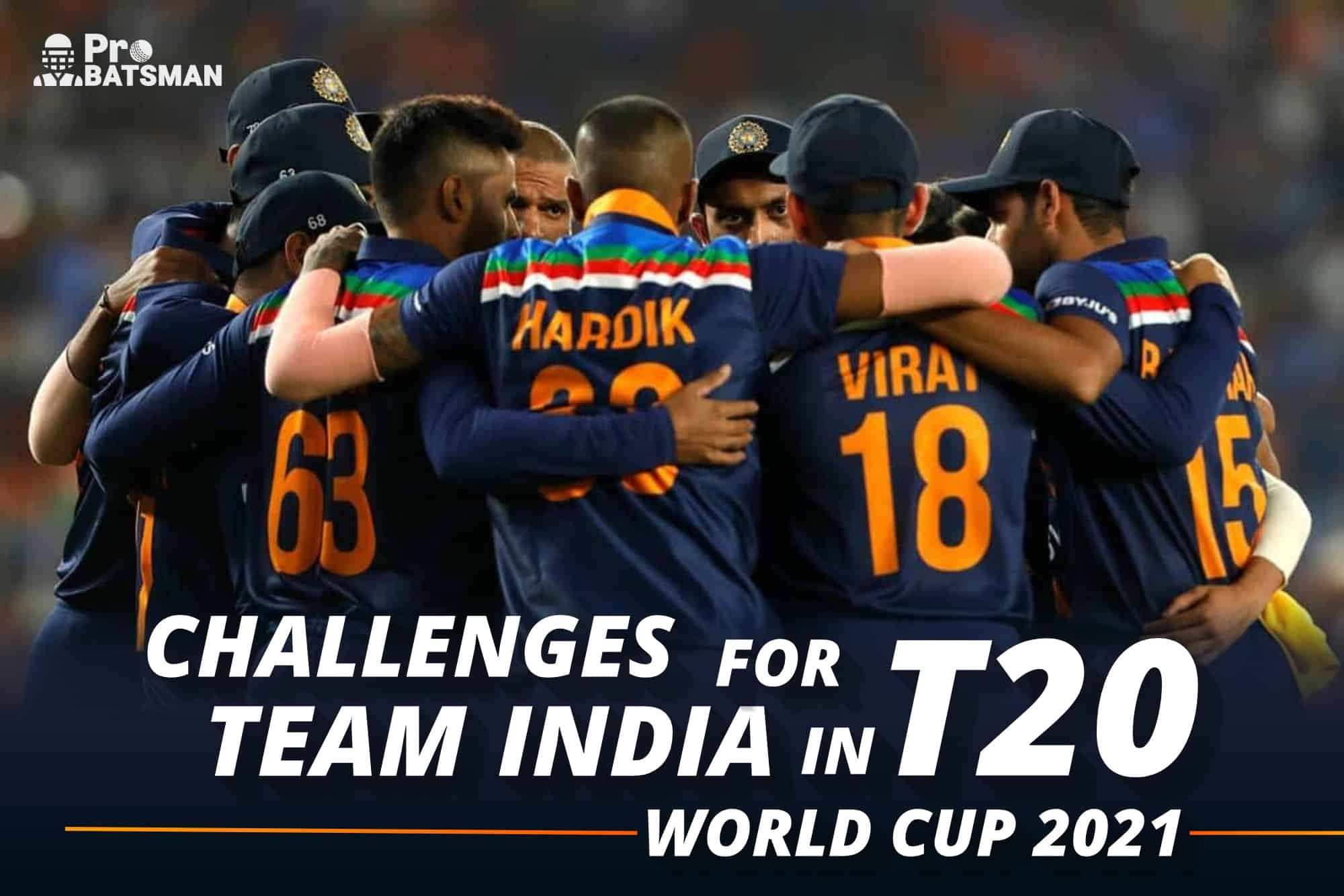 5 Biggest Challenges For Team India Ahead Of T20 World Cup