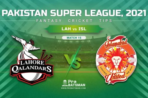 LAH vs ISL Dream11 Prediction, Fantasy Cricket Tips: Playing XI, Pitch Report & Player Record of Pakistan Super League (PSL) 2021 For Match 15