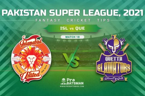 ISL vs QUE Dream11 Prediction, Fantasy Cricket Tips: Playing XI, Pitch Report & Player Record of Pakistan Super League (PSL) 2021 For Match 18