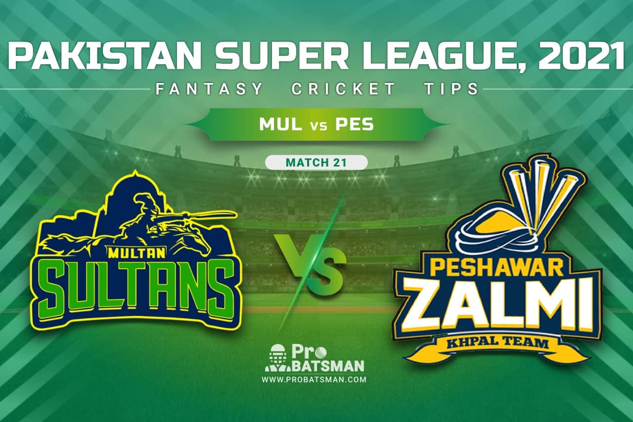 MUL vs PES Dream11 Prediction, Fantasy Cricket Tips: Playing XI, Pitch Report & Player Record of Pakistan Super League (PSL) 2021 For Match 21