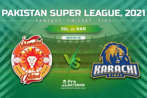 ISL vs KAR Dream11 Prediction, Fantasy Cricket Tips: Playing XI, Pitch Report & Player Record of Pakistan Super League (PSL) 2021 For Match 22