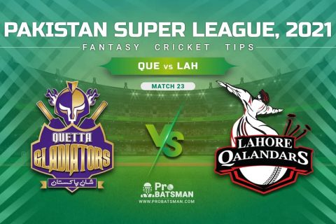 QUE vs LAH Dream11 Prediction, Fantasy Cricket Tips: Playing XI, Pitch Report & Player Record of Pakistan Super League (PSL) 2021 For Match 23