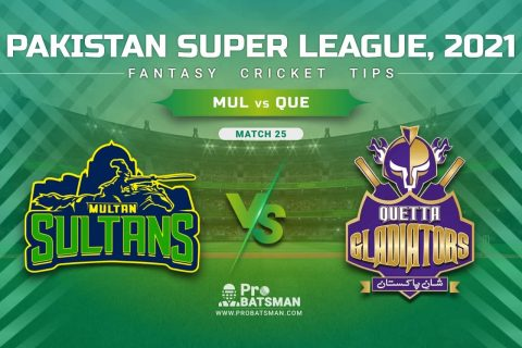 MUL vs QUE Dream11 Prediction, Fantasy Cricket Tips: Playing XI, Pitch Report & Player Record of Pakistan Super League (PSL) 2021 For Match 25