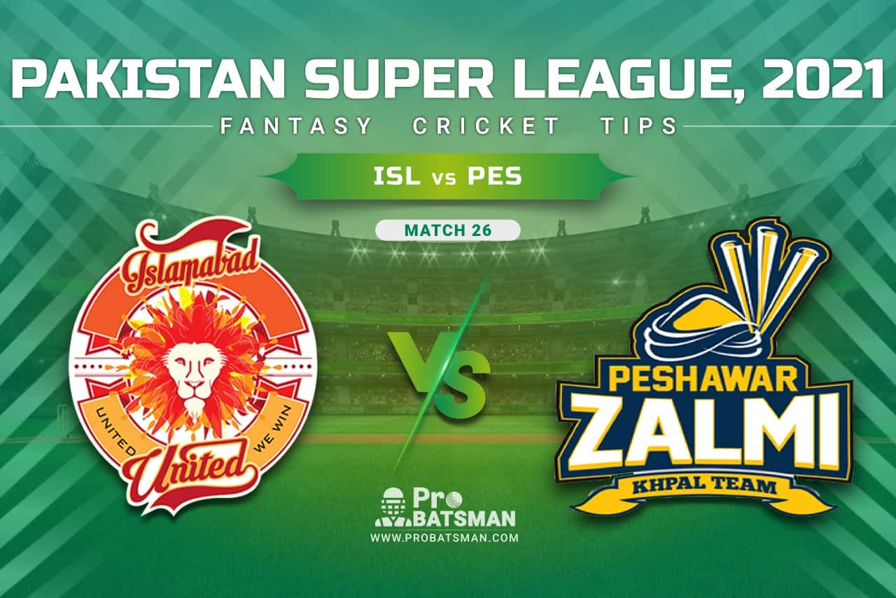 ISL vs PES Dream11 Prediction, Fantasy Cricket Tips: Playing XI, Pitch Report & Player Record of Pakistan Super League (PSL) 2021 For Match 26