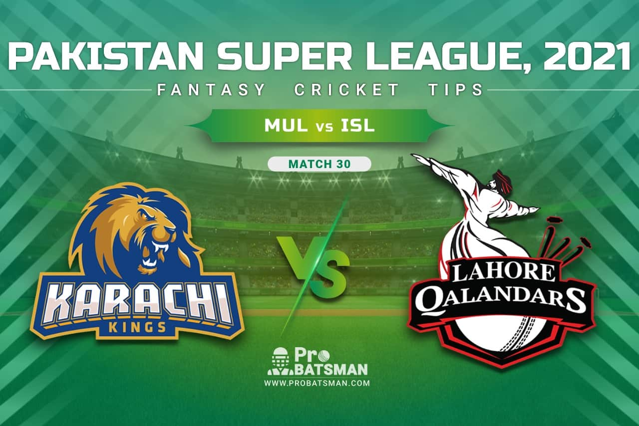 MUL vs ISL Dream11 Prediction, Fantasy Cricket Tips: Playing XI, Pitch Report & Player Record of Pakistan Super League (PSL) 2021 For Match 30