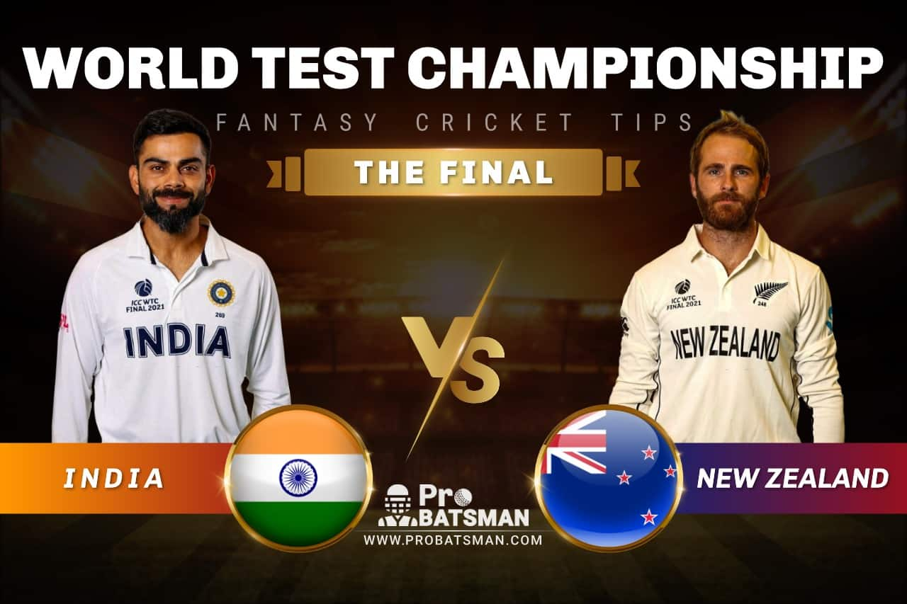 IND vs NZ Dream11 Prediction: Playing XI, Pitch Report, Head-to-Head, Player Records & Match Updates For ICC World Test Championship Final