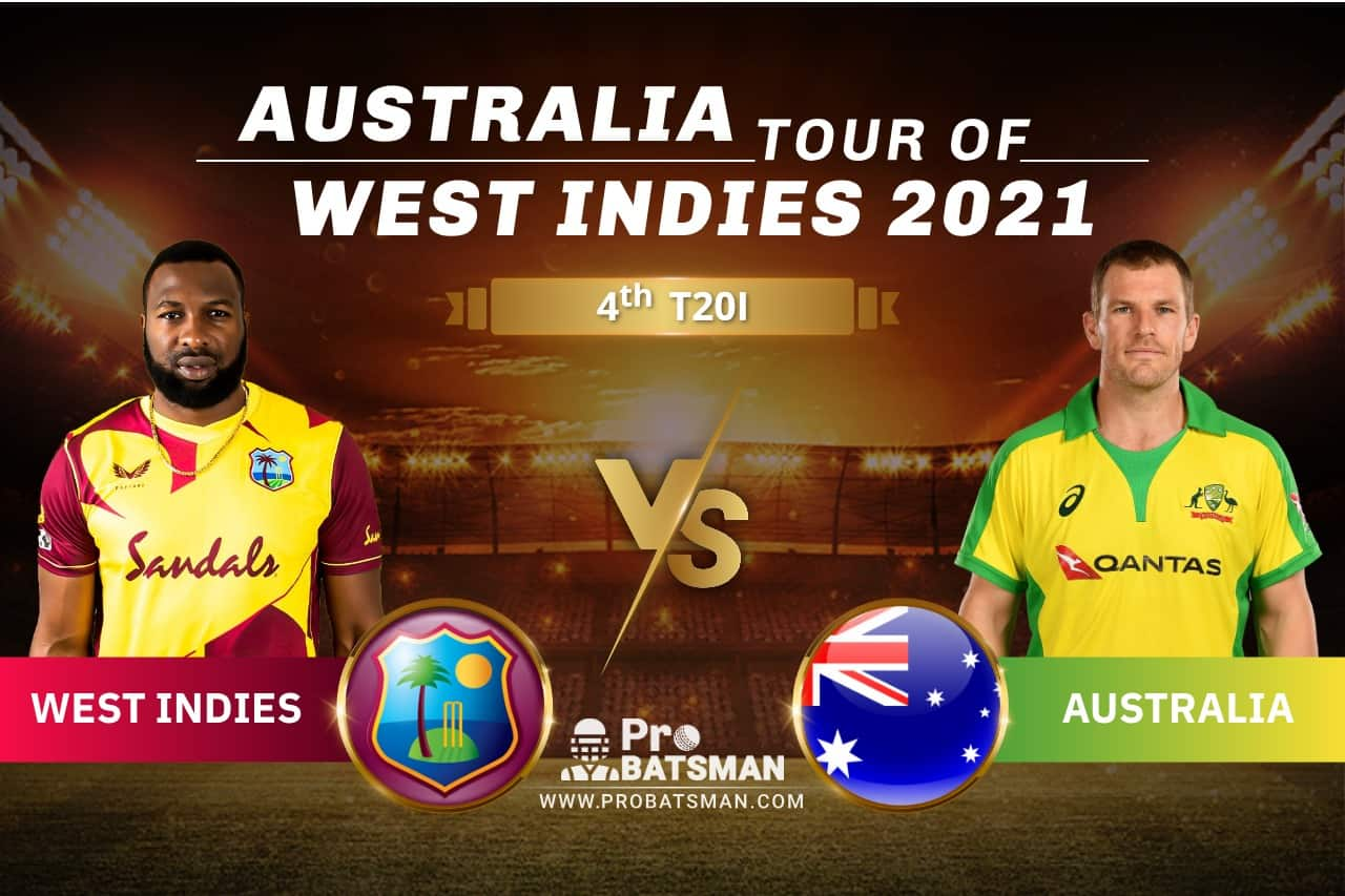 WI vs AUS Dream11 Prediction With Stats, Player Records, Pitch Report & Match Updates For 4th T20I