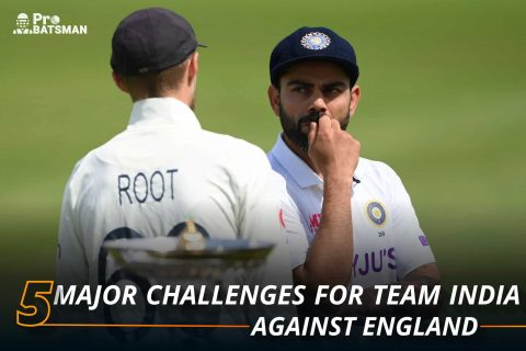 5 Major Challenges For Team India Ahead of 5-Match Test Series Against England