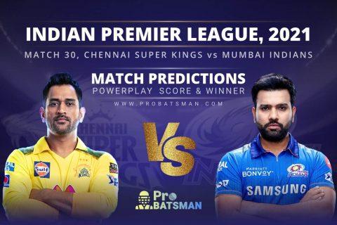 IPL 2021: CSK vs MI – Match 30, Match Prediction – Who Will Win Today's Match?