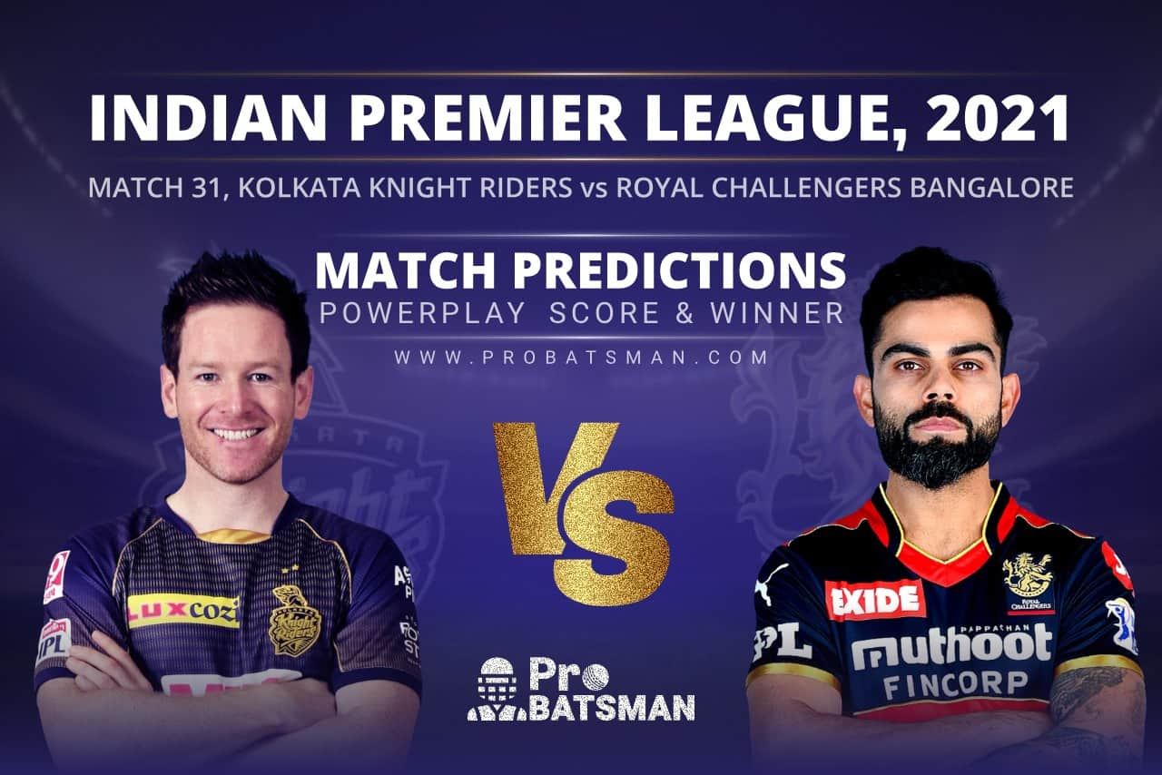 IPL 2021: KKR vs RCB – Match 31, Match Prediction – Who Will Win Today's Match?