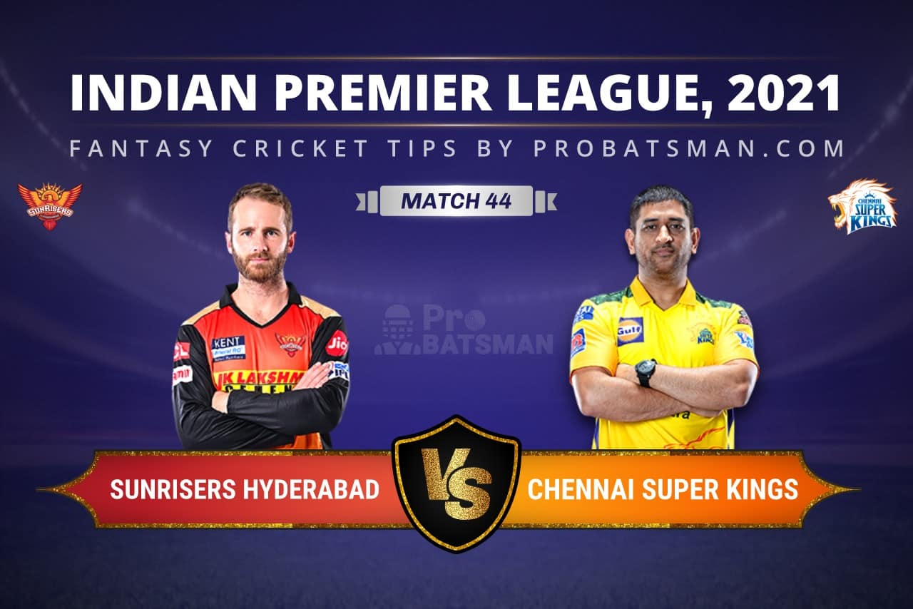 SRH vs CSK Dream11 Prediction