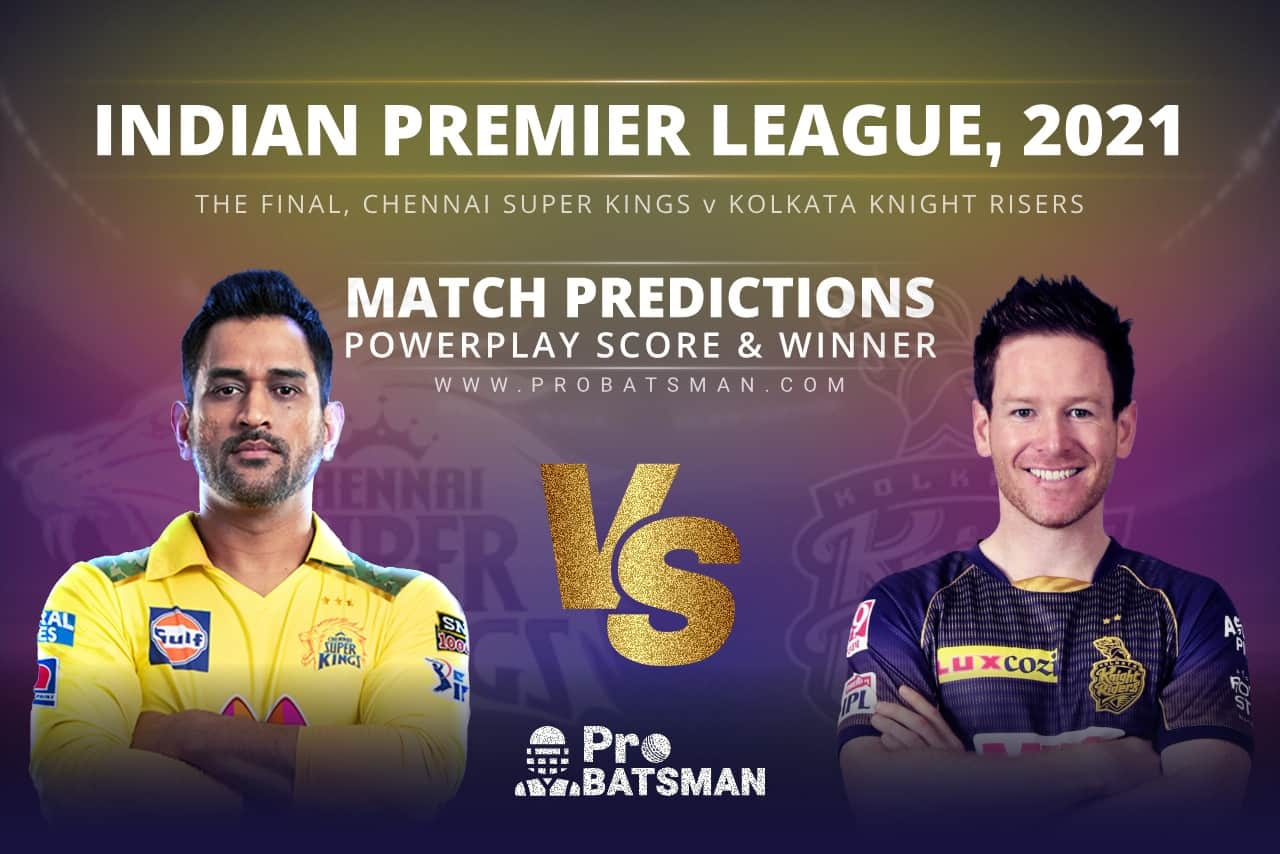 The Final, IPL 2021: CSK vs KKR Match Prediction Who Will Win Today's Match Match Prediction Who Will Win Today's Match